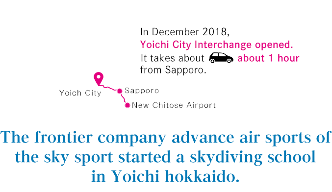 The frontier company advance air sports of the sky sport started a skydiving school in Yoichi hokkaido.